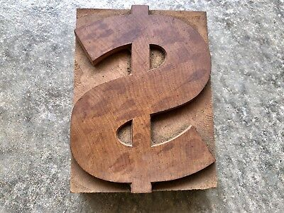 Antique Letterpress Printers Wood Type Dollar Symbol  Beautiful Patina
