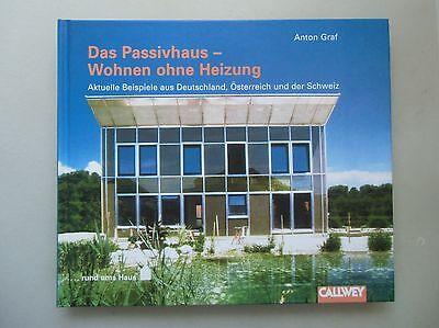 Passivhaus Wohnen ohne Heizung Deutschland Österreich Schweiz Architektur 2000