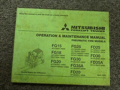 Mitsubishi Fg30 Fg35a Fd20 Fd25 Forklift Lift Truck Operator Maintenance Manual