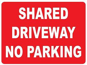 SHARED DRIVEWAY NO PARKING METAL SIGN 300 X 225MM PARKING SIGN