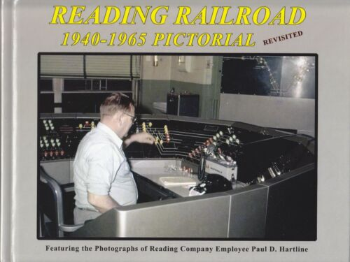 READING RAILROAD 1940-1965 Pictorial Revisited - (NEW BOOK)