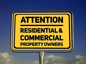 Attention Residential & Commercial Property Owners