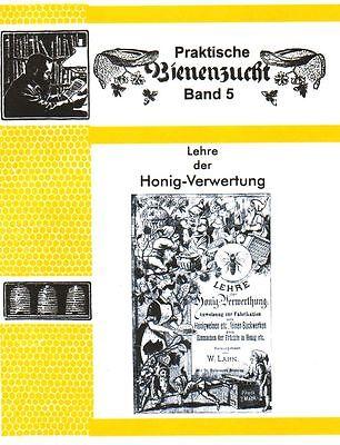 Lehre der Honig-Verwertung Honigverwertung Met Honigkuchen Einmachen 1889 / 2017