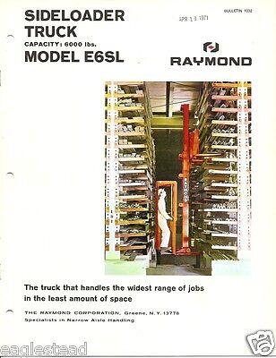 Fork Lift Truck Brochure - Raymond - E6sl - Side Loader - 1966 Lt234