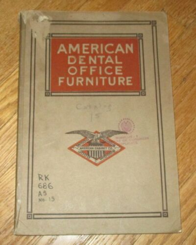 1926 Antique Trade Catalog Dental Office Furniture The American Cabinet Company