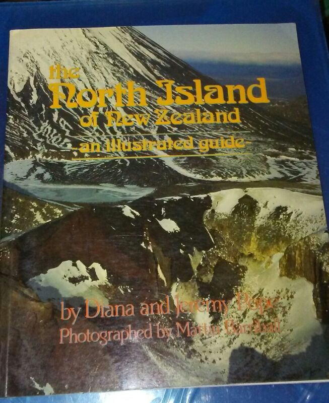New Zealand North Island by The Popes (1986 PB) Guidebook,  maps, photos