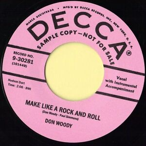 DECCA ROCKABILLY BOP - DON WOODY - MAKE LIKE A ROCK'N'ROLL / MORSE CODE - HEAR