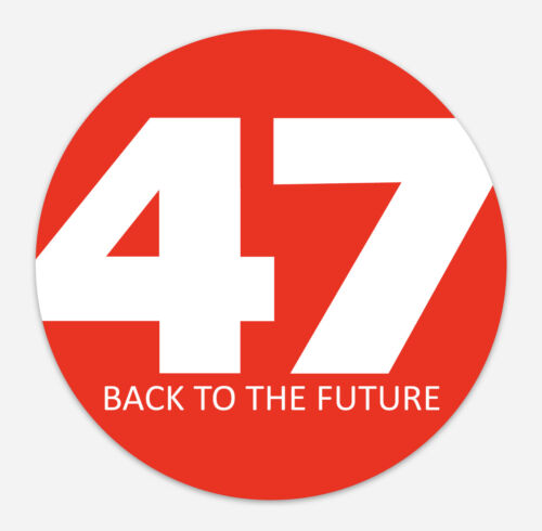 """Magnet 47 Back to the Future """"Trump""""  2024 Election IN STOCK"""