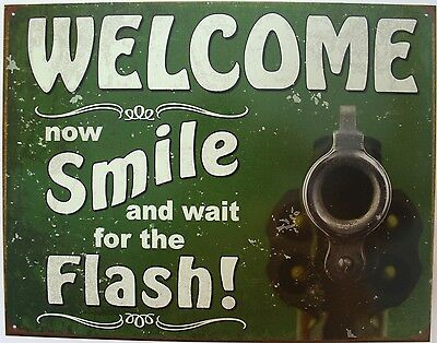 Vintage Replica Tin Metal Sign Welcome smile gun flash store shop Picture 2129