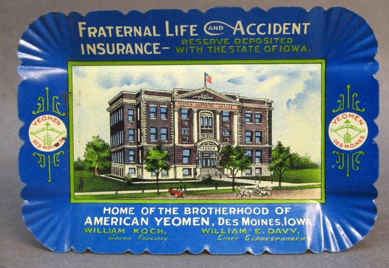 c. 1910 BROTHERHOOD AMERICAN YEOMAN INSURANCE Des Moines Iowa tin litho tip tray