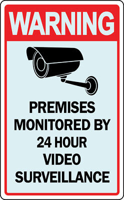 Warning Property Under 24 Hour Video Surveillance Recording Sign