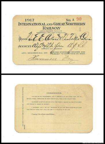 1917 I&GN RR ~ International & Great Northern Rail Road Pass ~ No. A 90