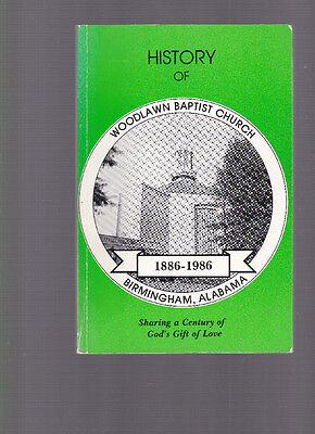 History Of Woodlawn Baptist Church  Birmingham Al 1886 1986  Lee N  Allen  1986