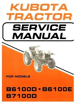 Kubota Tractor B6100d B6100e B7100d Workshop Overhaul Manual - 445 Pages On Cd