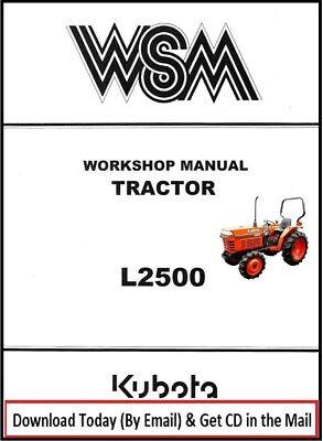 Kubota L2500 Tractor Workshop Overhaul Repair Manual Service Parts Manual