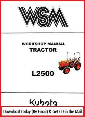 Kubota L2500 Tractor Workshop Overhaul Repair Manual Fully Indexed Parts Manual