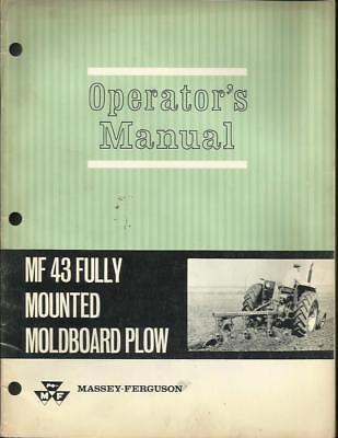 Massey Ferguson Mf 43 Fully Mounted Moldboard Plow Operators Manual