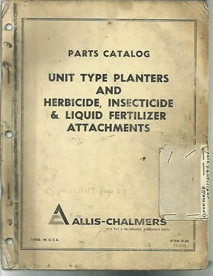 Allis Chalmers Parts Catalog For Unit Type Planters And Herbicide Insectide Ata