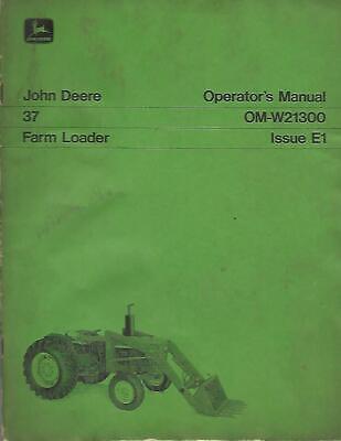 John Deere 37 Farm Loader Operators Manual