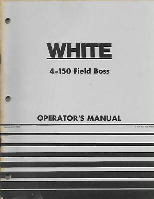 White 4-150 Field Boss Tractor Operators Manual
