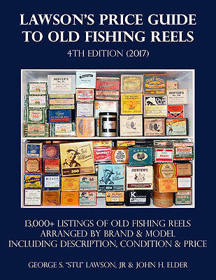 Lawson's Price Guide To Old Fishing Reels 2017! 13,000+ LISTINGS FREE XMAS SHIP!