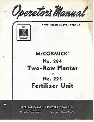 Ih Mccormick No. 284 Two-row Planter And No. 225 Fertilizer Unit Setting Up Inst
