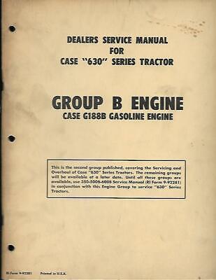 Case 630 Gas Tractor Service Manual