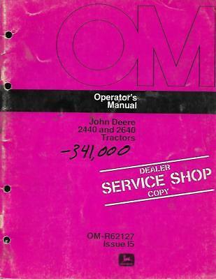 John Deere 2440 And 2640 Tractor Operators Manual