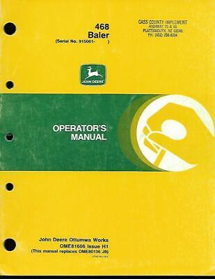 John Deere 468 Square Balers Operator Manual