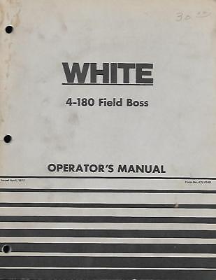 White 4-180 Field Boss Operators Manual