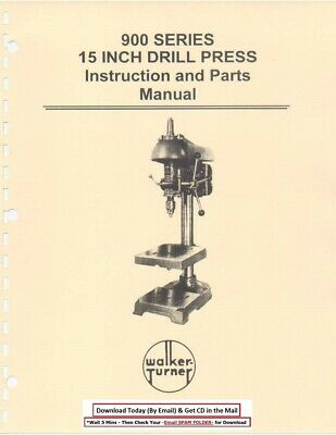 Walker Turner 900 Series 15 Drill Press Operators Parts Manual Cd