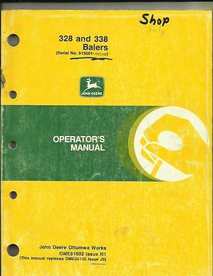JOHN DEERE 328 AND 338 BALERS OPERATORS MANUAL