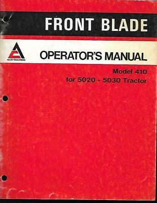 Allis Chalmers Operator Smanual For Model 410 Front Blade For 50205030 Tractors