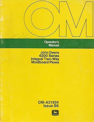 John Deere 4200 Series Integral Two Way Moldboard Plows Operators Manual