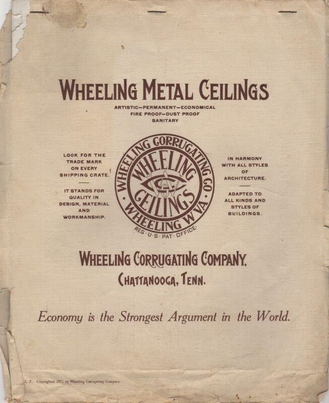 Wheeling Metal Ceilings Wheeling Corrugating Company, Chattanooga, Tenn., 1911
