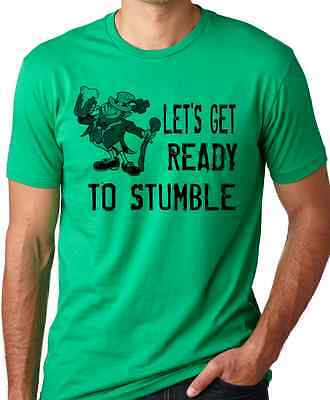 Lets Get Ready FUNNY St Patricks Day T-Shirt Think Out Loud Apparel 100% Cotton