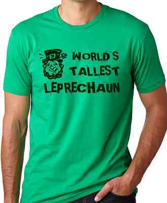 Worlds Tallest Leprechaun funny St Patricks Day T-Shirt Think Out Loud Apparel