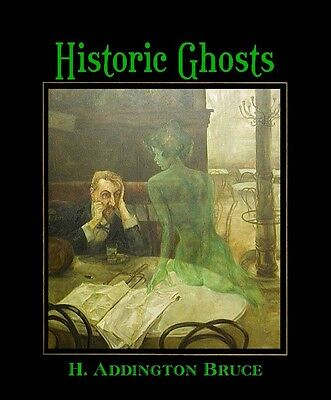Historic Ghosts - Historic Ghosts and Ghost Hunters, softcover
