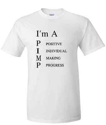I'M A PIMP FUNNY ADULT HUMOR T-SHIRT NOVELTY GRAPHIC TEE - Funny Pimp