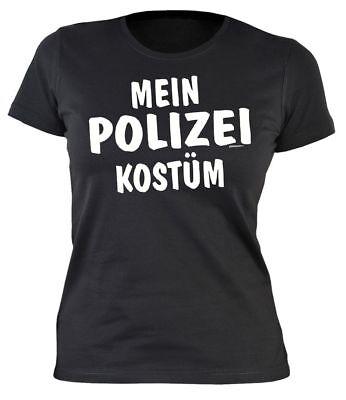Mein Polizei Kostüm - Damen T-Shirt für Fasching Karneval mit lustigem (Weibliche Polizei Kostüm)