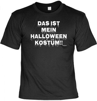 T-Shirt - Das ist mein Halloween Kostüm - Motivshirt lustiges Geschenk Outfit ()