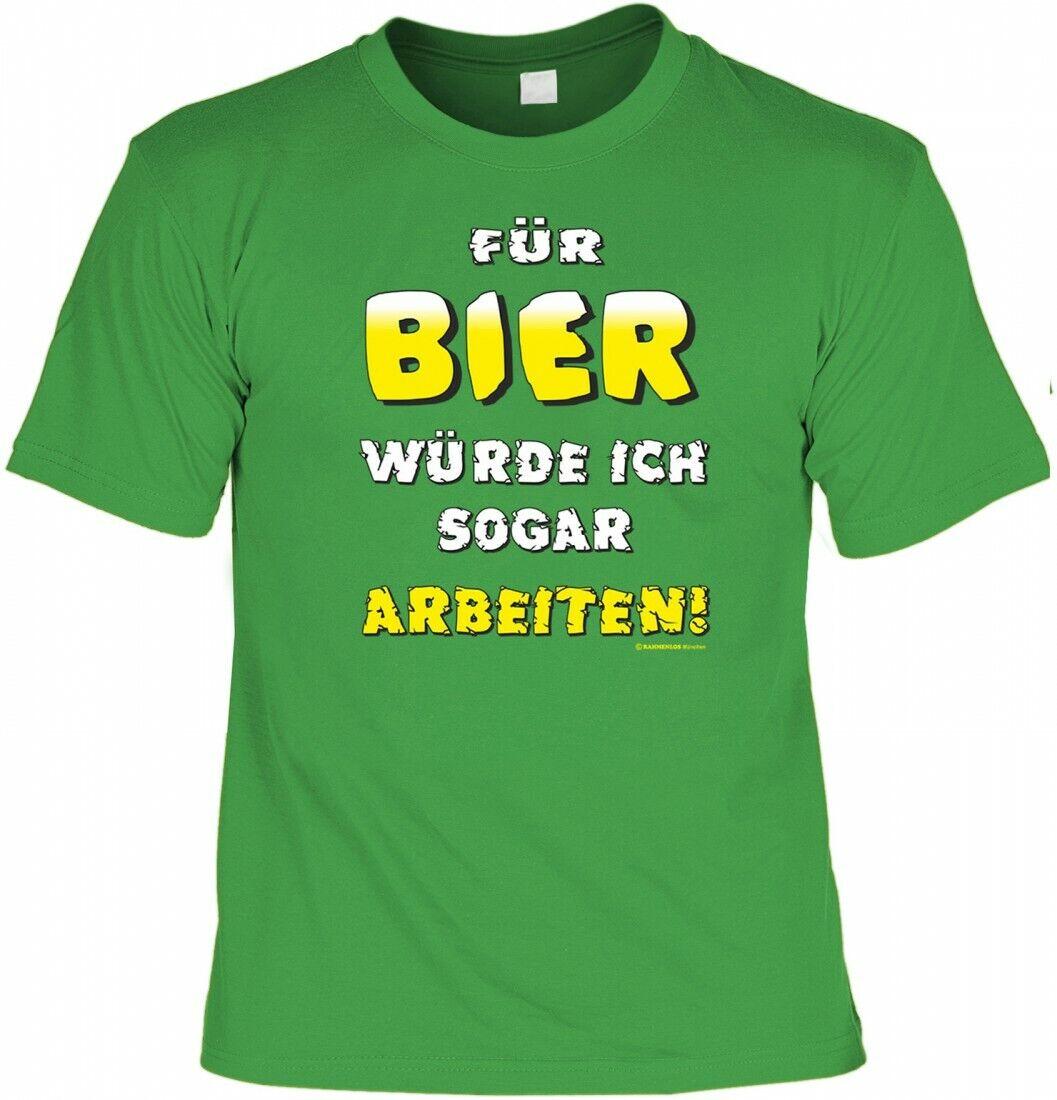 T-Shirt - Für Bier würde ich sogar arbeiten - lustiges Shirt Karneval Fasching