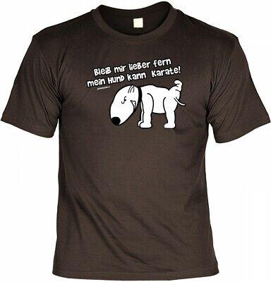 Freund Lustige T-shirt (T-Shirt - Bleib fern - Mein Hund kann Karate lustiges Sprüche Shirt Hundefreunde)