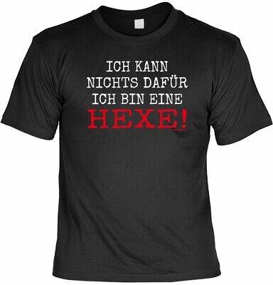 Halloween T-Shirt - Ich kann nichts dafür - Ich bin eine Hexe - Sprüche Shirt