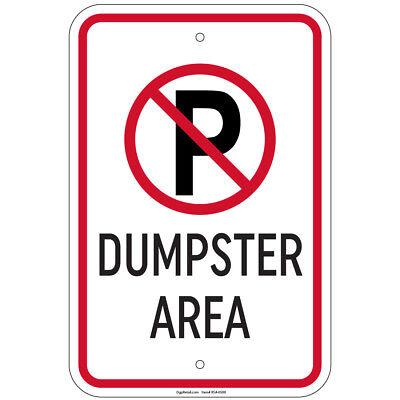 Dumpster Area With P No Parking Symbol 8x12 Aluminum Sign