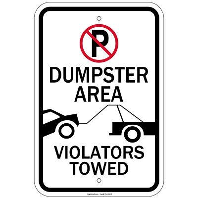 Reflective Dumpster Area Violators Towed No Parking Symbol 12x18 Sign