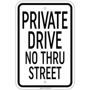 Private Drive No Thru Street Sign 8