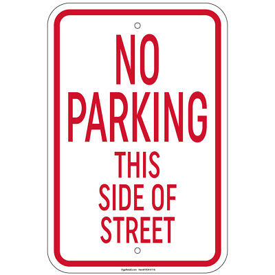 No Parking This Side Of Street Sign 8x12 Aluminum Signs