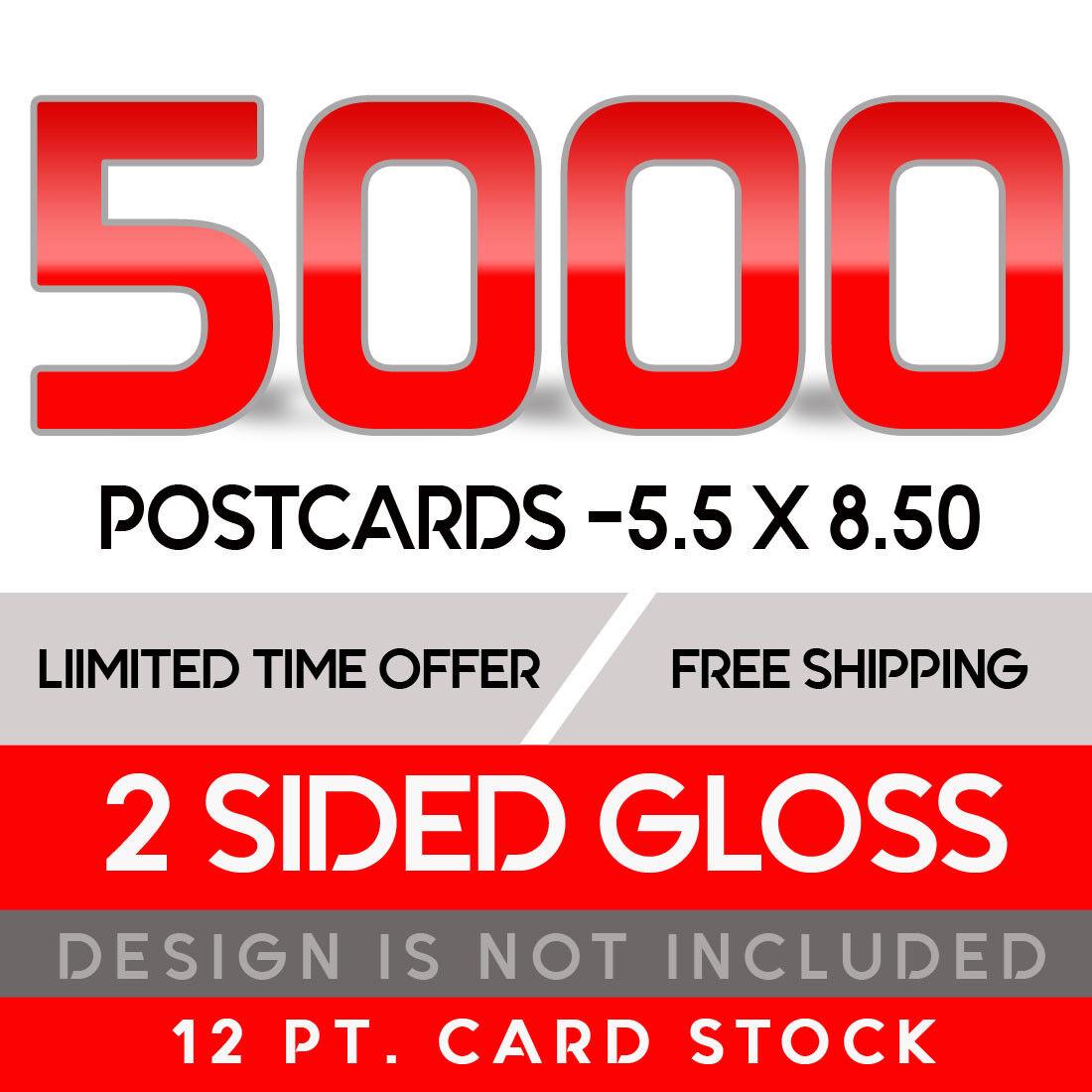 5000 Custom Full Color 5.5x8.50 12PT Postcards W/UV Glossy  - $158.00