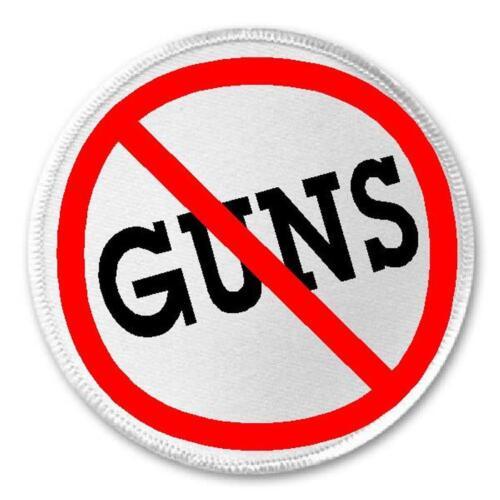 "Anti Guns - 3"" Circle Sew / Iron On Patch Gun Control Violence Laws Gift"